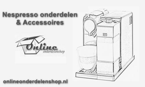 Nespresso onderdelen en Nespresso accessoires bestellen